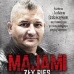 """Jak cienka jest granica między dobrym policjantem a złym psem – recenzja książki """"Majami. Zły pies."""" Artura Górskiego"""