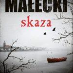 """""""Psem nie zostajesz wtedy, gdy zakładasz mundur"""" – recenzja książki """"Skaza"""" Roberta Małeckiego"""