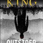 """""""Świat jest pełen dziwnych zakamarków"""" – recenzja książki """"Outsider"""" Stephena Kinga"""