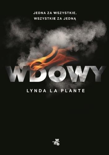 """""""Ludzie potrafią zaskakiwać, tylko trzeba im na to pozwolić"""" – recenzja książki """"Wdowy"""" Lyndy La Plante"""