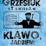 """""""No i klawo, jadziem!"""" – recenzja książki """"Klawo, jadziem!"""" Stanisława Grzesiuka"""