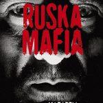 """""""Nieważne jak, ważne, że udało się ten kontakt nawiązać"""" – recenzja książki """"Ruska Mafia"""" Artura Górskiego"""