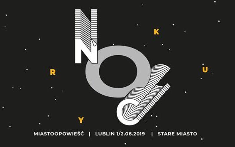 MiastOpowieść – pod takich hasłem przebiegnie 13 edycja lubelskiej Nocy Kultury.
