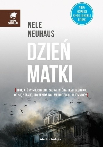 """""""Psychopatę może powstrzymać jedynie większy psychopata"""" – recenzja książki """"Dzień Matki"""" Nele Neuhaus"""