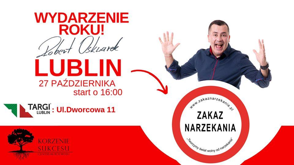 ZAKAZ NARZEKANIA w Lublinie