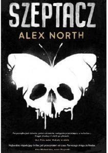 """""""Jeśli drzwi nie zamkniesz w porę…"""" – recenzja książki """"Szeptacz"""" Alexa Northa"""
