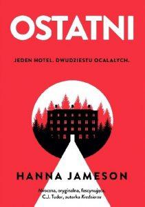 """""""Samonapędzająca się machina spłonęła."""" – recenzja książki """"Ostatni"""" HannyJameson"""