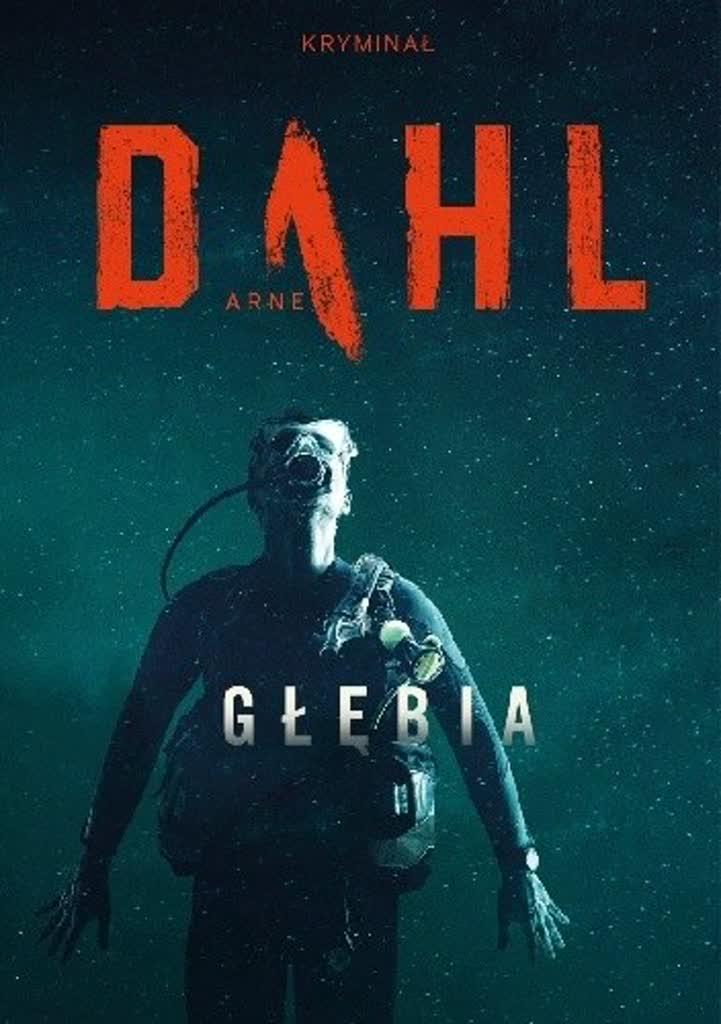 """""""Głębia"""" ma wiele zalet – recenzja książki """"Głębia"""" Arne Dahla"""