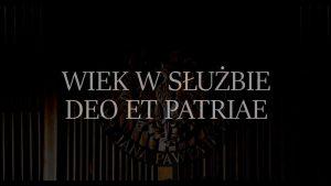 Wiek w służbie Deo et Patriae