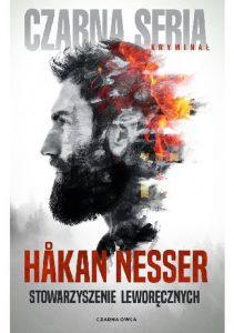 """Powieść z charakterem – recenzja książki """"Stowarzyszenie Leworęcznych"""" Hakana Nessera"""