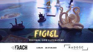 Mieszkańcy Lublina mogą spłatać sobie… figla. Startuje Figiel, czyli Festiwal Gier i Literatury